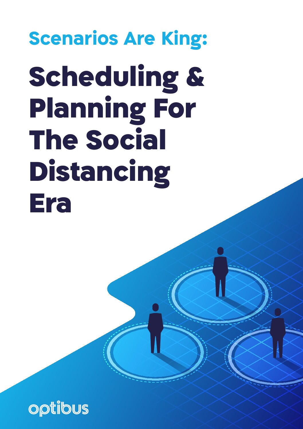 Scheduling & Planning For The Social Distancing Era