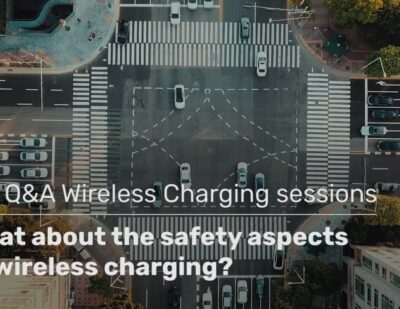What about the Safety Aspects of Wireless Charging?